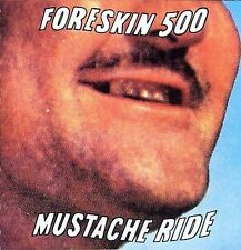 FORESKIN 500(Five Hundred)Mustache Ride-ELECTRONICA-Rock/DENVER CO.punk/TAPE