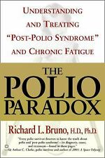 The Polio Paradox: What You Need to Know, Bruno, Richard L., Acceptable Book