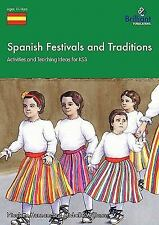 Spanish Festivals and Traditions - Activities and Teaching Ideas for Ks3 by...