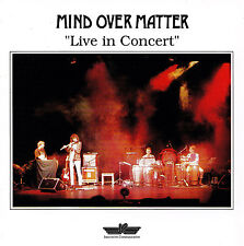 MIND OVER MATTER - CD - LIVE IN CONCERT