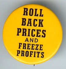 CAUSE PIN - Roll Back Prices and Freeze Profits Pinback
