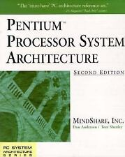 PC System Architecture: Pentium Processor System Architecture by Tom Shanley, In