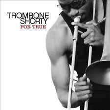 Trombone Shorty FOR TRUE cd 2011 New Orleans funk Rebirth Brass Warren Haynes