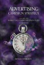 Advertising Campaign Strategy: A Guide to Marketing Communication Plans (The Dry