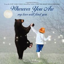 Wherever You Are : My Love Will Find You by Nancy Tillman (Board book) Brand NEW