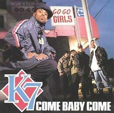 Come Baby Come K7 MUSIC CD