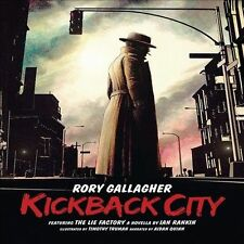 "RORY GALLAGHER - KICKBACK CITY - 3CD FEAT. ""THE LIE FACTORY"" BY IAN RANKIN"