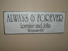 Shabby Always and Forever Personalised wedding plaque/sign chic and unique