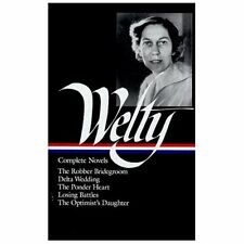 Eudora Welty : Complete Novels: The Robber Bridegroom, Delta Wedding, -ExLibrary