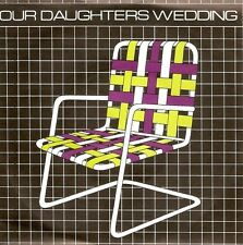 OUR DAUGHTER'S WEDDING Lawnchairs Vinyl Record 7 Inch EMI America EA 124 1980 EX
