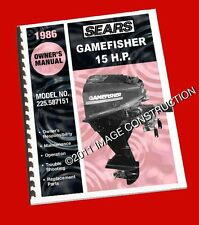 Sears Gamefisher 15HP Outboard Owners Manual & Parts Book (225.587151) 1986