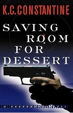Saving Room for Dessert by K. C. Constantine