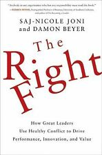 The Right Fight: How Great Leaders Use Healthy Conflict to Drive Performance, I