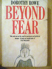 Beyond Fear by Dorothy Rowe (Paperback, 1994) ISBN 0006371019