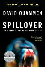 ARC PAPERBACK Spillover : Animal Infections and the Next Human Pandemic
