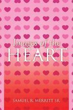 Images of the Heart, , Merritt  Sr., Samuel  R., Excellent, 2015-01-09,