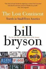 The Lost Continent: Travels in Small-Town America, Bill Bryson, 0060920084, Book