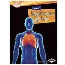 Your Respiratory System (Searchlight Books: How Does Your Body Work? (-ExLibrary