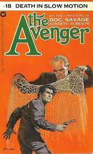 The Avenger #18: DEATH IN SLOW MOTION by Kenneth Robeson (Creator of Doc Savage)