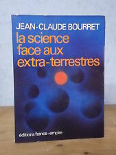 OVNI LA SCIENCE FACE AUX EXTRA-TERRESTRES (JEAN-CLAUDE BOURRET, 1978).