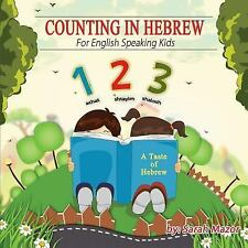 Children's Books with Good Values: Counting in Hebrew for English Speaking...
