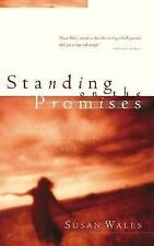Standing on the Promises: Finding God's Peace in the Hurts of Life, Wales, Susan