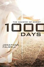 1,000 Days : The Ministry of Christ by Jonathan Falwell (2012, Paperback)