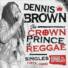 The Crown Prince of Reggae: Singles 1972-1985 [Box] by Dennis Brown (CD,...