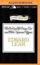 The Owl and the Pussy-Cat and Other Nonsense Rhymes by Edward Lear (2015, MP3...