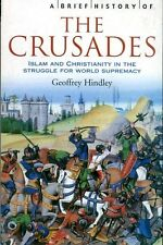 Hindley, Geoffrey A BRIEF HISTORY OF THE CRUSADES Paperback BOOK