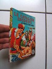 EDITION SAGE / LE  CAVALIER INCONNU /  LA CHUTE D UNE IDOLE / 1984