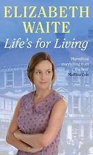 Life's for living by elizabeth waite (paperback, 2006) nouveau livre