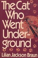 NEW - The Cat Who Went Underground by Braun, Lilian Jackson