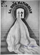 PUBLICITE SOIE NATURELLE PARURE DE REINE MARIAGE DE 1930 FRENCH AD PUB ART DECO