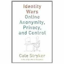 Hacking the Future : Privacy, Identity, and Anonymity on the Web by Cole...