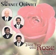 Just One Rose Will Do, Swanee Quintet, Good