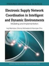 Electronic Supply Network Coordination in Intelligent and Dynamic Environments: