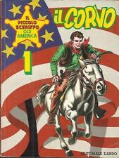 IL PICCOLO SCERIFFO OLD AMERICA n° 1 (Dardo, 1990) Il Corvo