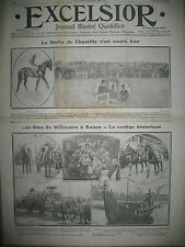 JOURNAL EXCELSIOR N° 209 ROUEN FETES DU MILLENAIRE DERBY HIPPIQUE CHANTILLY 1911