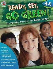 Ready, Set, Go Green! Grades 4-5: Eco-Friendly Activities for School a-ExLibrary