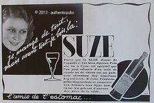 PUBLICITE SUZE APERITIF GENTIANE L'AMIE DE L'ESTOMAC DE 1934 FRENCH AD PUB