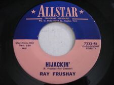 Ray Frushay Hijackin' / High Cost of Living 1960s 45rpm VG+