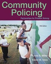 Community Policing : Partnerships for Problem Solving by Linda S. Miller and...