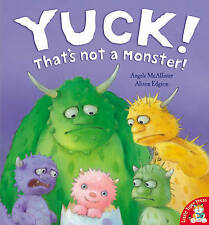 Preschool Story Book - YUCK! THAT'S NOT A MONSTER - Large Paperback - NEW