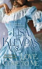 Love, Come to Me by Lisa Kleypas (paperback - romance)