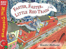 Little Red Train: Faster, Faster (Mini Treasure), Benedict Blathwayt