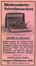 BLICKENSDERFER SCHREIBMASCHINE Groyen & Richtmann Köln Historische Reklame 1907