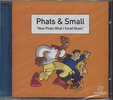 PHATS & SMALL - Now phats what i small - CD 1999 SEALED