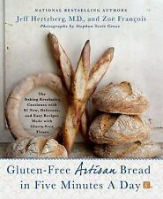 Gluten-Free Artisan Bread in Five Minutes a Day: The Baking Revolution Continues