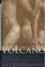 Dancing Around the Volcano GAY MEN AND SEX Hardcover book FREE SHIPPING
